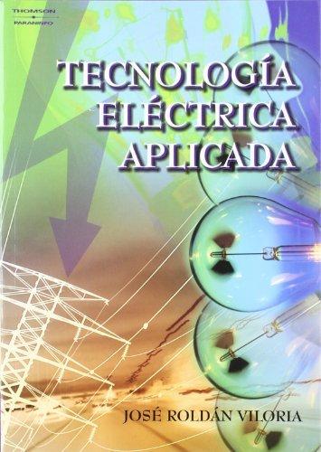 9788428329309: Tecnologia Electrica Aplicada (Spanish Edition)
