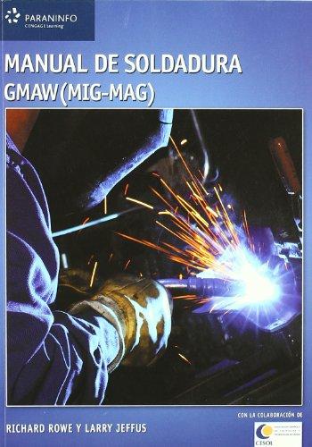 9788428329385: Manual de soldadura gmaw MIG MAG