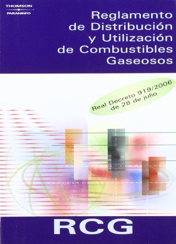 RCG. Reglamento de distribución y utilización de combustibles gaseosos - MINISTERIO DE INDUSTRIA