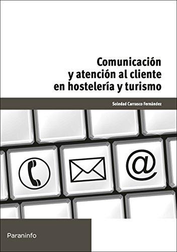 9788428329668: Comunicacion y atención al cliente en hosteleria y turismo