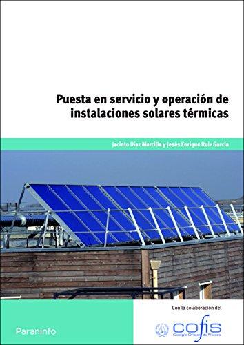 9788428330015: Puesta en servicio y operación de instalaciones solares térmicas
