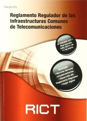 9788428330138: Reglamento regulador de las Infraestructuras Comunes de Telecomunicaciones. RICT 2011. (Electricidad Electronica)