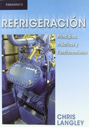 REFRIGERACION Spanish Edition: LANGLEY,CHRIS
