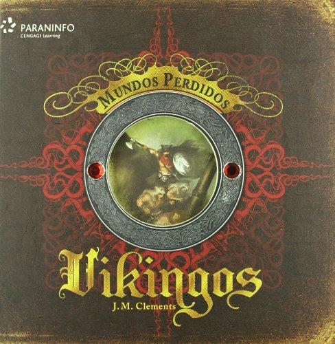 Mundos perdidos vikingos/ Lost Viking Worlds: Clements, J. M.