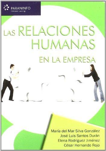 9788428331692: Las relaciones humanas en la empresa