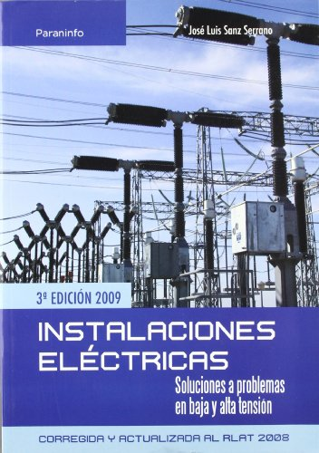 9788428331975: Instalaciones eléctricas. Soluciones a problemas en baja y alta tension