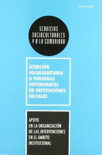 9788428332286: Apoyo en la organización de las intervenciones en el ámbito institucional (Sociosanitaria)
