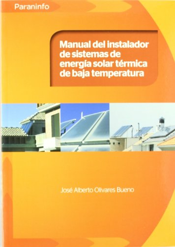 9788428332354: MANUAL DEL INSTALADOR DE SISTEMA ENERGIA SOLAR TERM.BAJA TEM