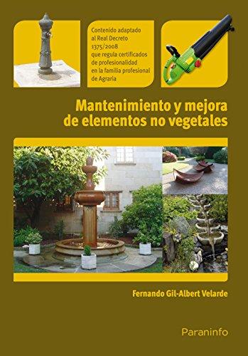 9788428332781: Mantenimiento y mejora de elementos no vegetales (Jardineria)