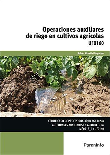9788428332828: Opraciones auxiliares de riego en cultivos agricolas