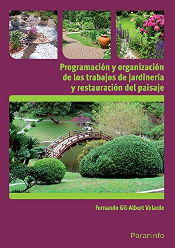 9788428332880: Programación y organización de los trabajos de jardinería y restauración del paisaje (Cp - Certificado Profesionalidad)