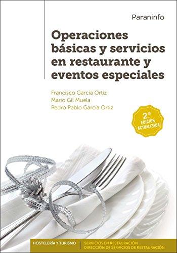 OPERACIONES BÁSICAS Y SERVICIOS EN RESTAURANTE Y: FRANCISCO GARCÍA ORTIZ,