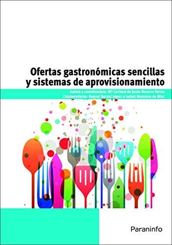 Ofertasgastronómicassencillasysistemasdeaprovisionamiento (Paperback): María Caridad de