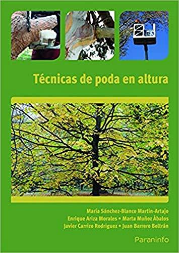 TÉCNICAS DE PODA EN ALTURA: BARRERO BELTRÁN, JUAN;CARRIZO