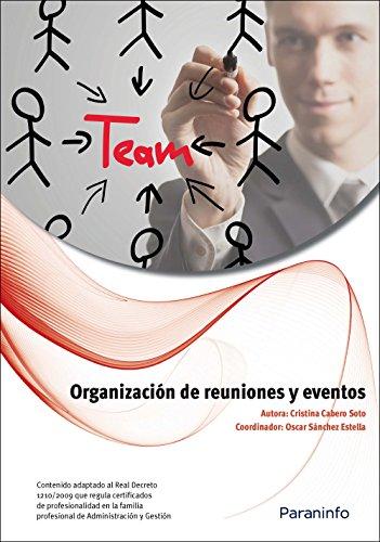 ORGANIZACION DE REUNIONES Y EVENTOS: CABERO SOTO, CRISTINA