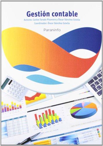 Gestión contable (Paperback): Oscar Sanchez Estella, Carlos Tarodo Pisonero