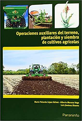 OPERACIONES AUXILIARES DEL TERRENO, PLANTACIÓN Y SIEMBRA: LÃ