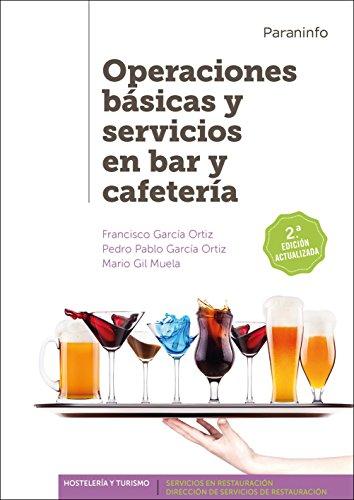 OPERACIONES BASICAS Y SERVICIOS EN BAR Y: García Ortiz, Francisco;