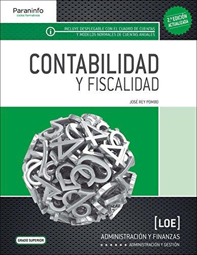 Contabilidad y Fiscalidad ( 2.ª edición -: Rey Pombo, Jose