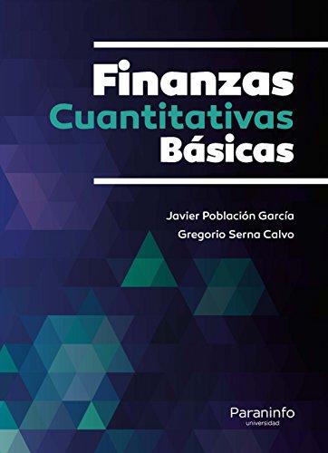 FINANZAS CUANTITATIVAS BASICAS: Javier Población García, Gregorio Serna Calvo