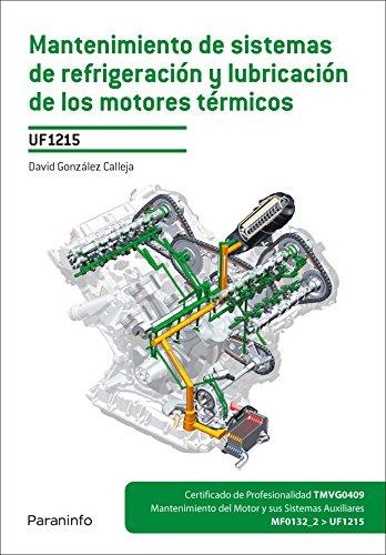 9788428336444: Mantenimiento de sistemas de refrigeración y lubricación de los motores térmicos (Cp - Certificado Profesionalidad)