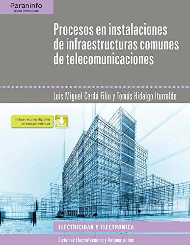 PROCESOS EN INSTALACIONES DE INFRAESTRUCTURAS COMUNES DE TELECOMUNICACIONES: Cerdá Filiu, Luis ...
