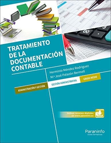 TRATAMIENTO DE LA DOCUMENTACION CONTABLE: MENDEZ RODRIGUEZ, HERMINIO; PALAZON BERMELL, Mª JOSE