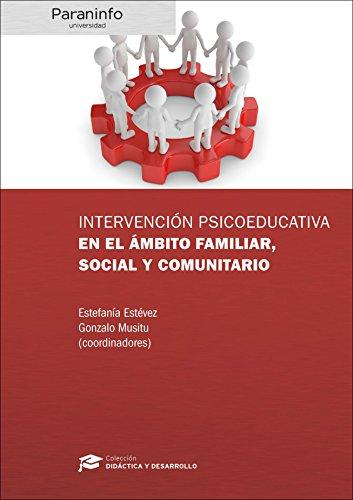 Intervencià n psicoeducativa en el ámbito familiar,: ESTÉVEZ LÓPEZ, ESTEFANÍA