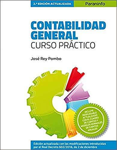 Contabilidad General. Curso práctico. 2.ª edición (2017): REY POMBO, JOSE