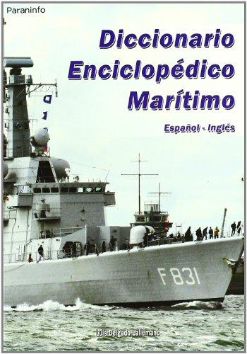 9788428380768: Diccionario enciclopédico marítimo Español-Inglés