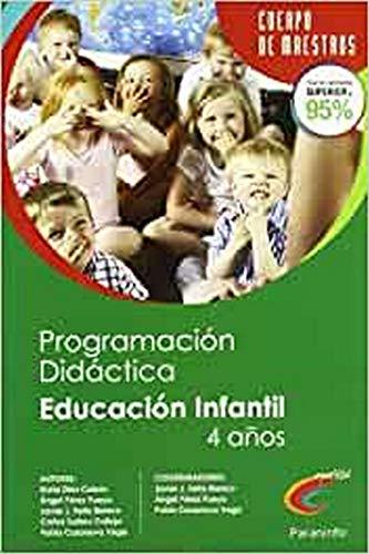 9788428381048: PROGRAMACIÓN DIDÁCTICA Y UNIDAD DIDÁCTICA DE EDUCACIÓN INFANTIL 2º CICLO (4 AÑOS) PARA OPOSITORES AL CUERPO DE MAESTROS