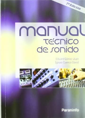 9788428381185: MANUAL TÉCNICO DE SONIDO. 7ª ed.