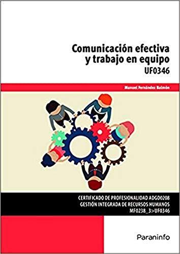 COMUNICACION EFECTIVA Y TRABAJO EN EQUIPO: FERNANDEZ BALMON, MANUEL