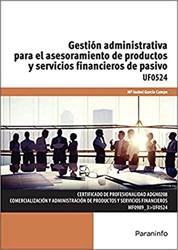 Gestión administrativa para el asesoramiento de productos y servicios financiero de pasivo - García Campo, María Isabel