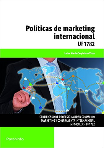 POLITICAS DE MARKETING INTERNACIONAL: Luisa María Carpintero Viejo