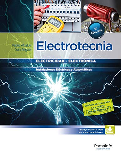 ELECTROTECNIA: Instalaciones eléctricas y automáticas: Pablo Alcalde San Miguel