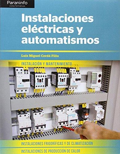INSTALACIONES ELECTRICAS Y AUTOMATISMOS: LUIS MIGUEL CERDA