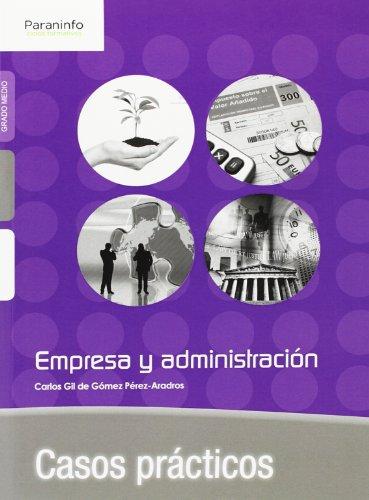9788428399333: Casos prácticos de Empresa y Administración