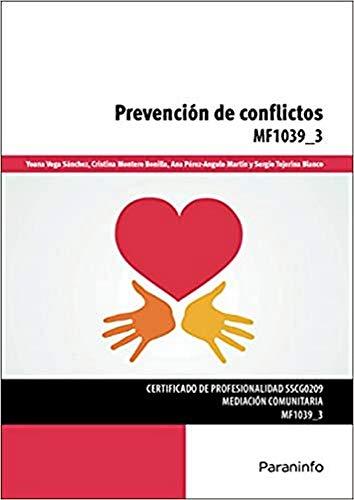 PREVENCION DE CONFLICTOS: Yoana Vega Sánchez, Cristina Montero Bonilla, Ana Pérez-Angulo Martín, ...