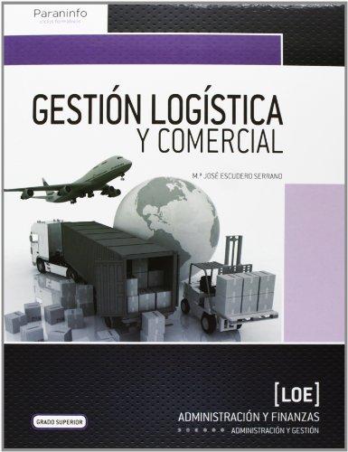 9788428399753: GESTION LOGISTICA Y COMERCIAL .GRADO SUPERIOR 2013