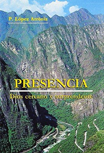 9788428403528: Presencia. Dios cercano y sorprendente (2. ed.)