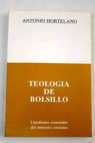 Teología de bolsillo: cuestiones esenciales del misterio: Hortelano Alcázar, Antonio