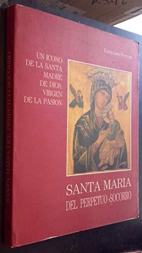 9788428404747: Santa María del Perpetuo Socorro : icono de Santa Madre de Dios...
