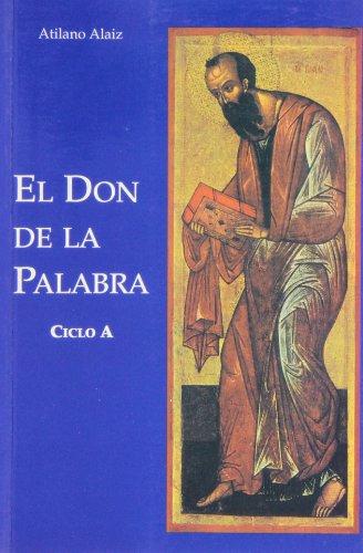 9788428406536: El don de la Palabra. Ciclo A