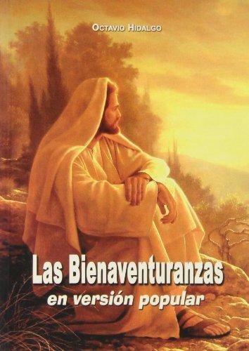 Las bienaventuranzas en versión popular: Octavio Hidalgo López