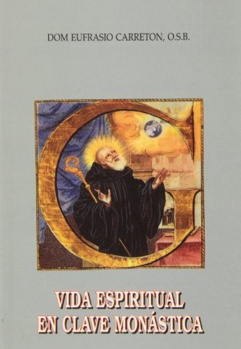 9788428406642: Vida espiritual en clave monástica (2. ed., 2. imp.)