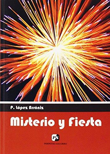 Misterio y fiesta: Lopez Arroniz, Prudencio