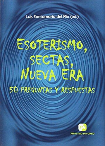 9788428407700: Esoterismo, sectas, Nueva Era: 50 preguntas y respuestas