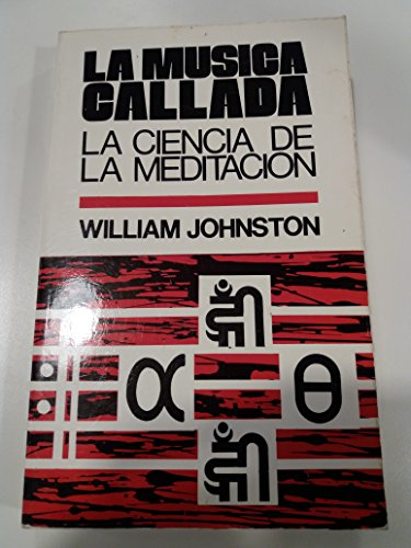 9788428507844: La Musica Callada: La Ciencia De La Meditacion