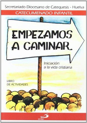9788428508018: Empezamos a caminar - Libro de actividades: Iniciación a la vida cristiana (Catecumenado infantil)